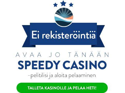 Pelaa Speedy Casinolla
