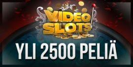 VideoSlots 2500 peliä