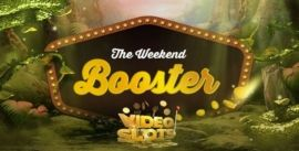 Videoslotsin Weekend Booster -kampanja