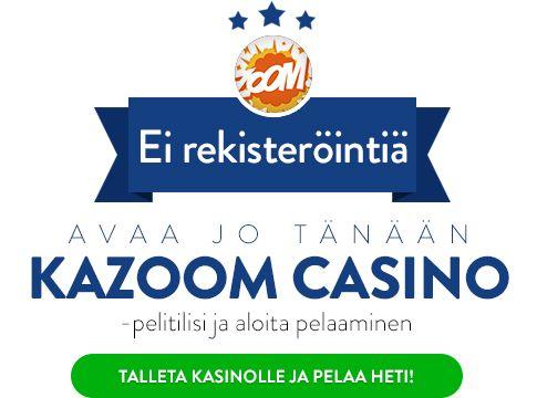 Kazoom Casino pelaa heti