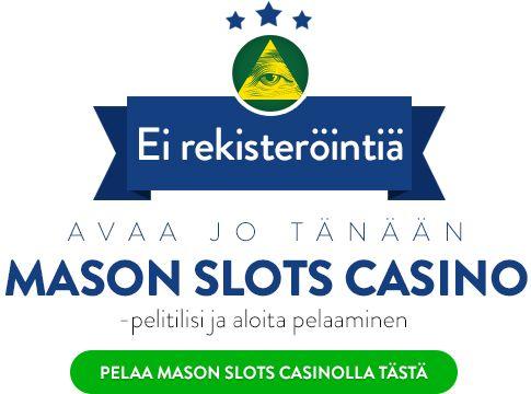 Pelaa Mason Slots Casinolla