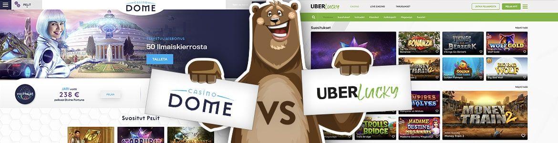 Vertaa nettikasinot: Casinodome vs Uberlucky